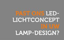 Past ons LED-lichtconcept in uw lamp design